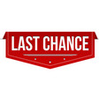 last chance banner design vector image