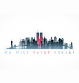 patriot day banner new york city skyline vector image vector image
