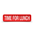 Time for lunch red 3d square button isolated on vector image