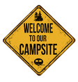 welcome to our campsite vintage rusty metal sign vector image