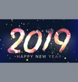 2019 happy new year background glow neon vector image