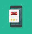 car vehicle review rating online on mobile phone vector image vector image