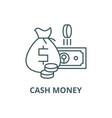 cash money line icon cash money outline vector image vector image