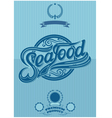 retro poster with the ornatent inscription seafood vector image vector image