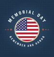 happy memorial day design poster american vector image vector image