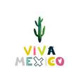 viva mexico watercolor cactus cute cartoon vector image vector image