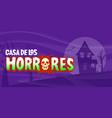 casa de los horrores haunted house graphic vector image