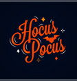 hocus pocus lettering halloween card on dark vector image