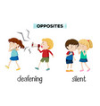 opposites deafening and silent vector image vector image