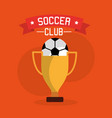 soccer club ball trophy winner sport vector image vector image