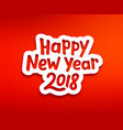 happy new year 2018 modern typography vector image