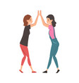 girls giving high five to each other meeting of vector image vector image
