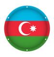 round metallic flag of azerbaijan with screw holes vector image vector image