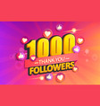thank you 1000 followers banner vector image