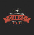 Vintage craft beer pub label drunken goose