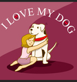 Woman hug her big dog vector image vector image