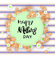 happy mothers day greeting card background with vector image vector image
