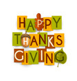 happy thanksgiving poster and autumn leaves vector image vector image