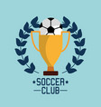 soccer club ball trophy award championship vector image