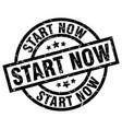 start now round grunge black stamp vector image vector image