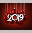 red festive 2019 new year card with christmas vector image vector image