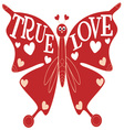 True Love Butterfly vector image vector image