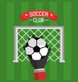 soccer club hand goalkeeper ball and red vector image vector image