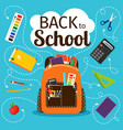 back to school poster with backpack vector image vector image