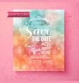 Elegant Save The Date wedding template vector image vector image