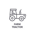 farm tractor line icon outline sign linear vector image vector image