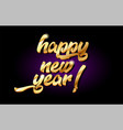 happy new year 3d gold golden text metal logo vector image vector image
