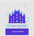 lets explore the beauty of milan cathedral italy vector image