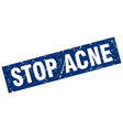 square grunge blue stop acne stamp vector image vector image