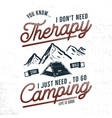 vintage hand drawn camping t shirt design vector image
