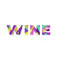 wine concept retro colorful word art vector image