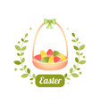 easter basket with eggs for a vector image vector image