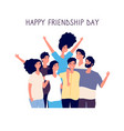 happy friendship day young people group hugging vector image vector image