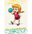 Idiom it is a small world vector image vector image