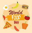 world food day vegetable fruits burger pizza vector image vector image