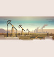 oil pump rig energy industrial zone oil drilling vector image vector image