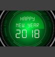 happy new year 2018 on radar screen vector image vector image