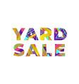 yard sale concept retro colorful word art vector image