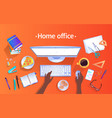 home office concept top view vector image vector image