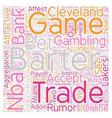 NBA Barter Deadline Bank Perspective text vector image vector image