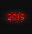 neon web banner for happy new year 2019 vector image vector image