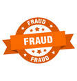 fraud ribbon fraud round orange sign fraud vector image vector image