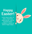 happy easter easter cartoon bunny is looking out vector image