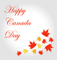 Happy Canada Day card with maple leaves vector image