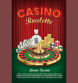 casino roulette with money and casino chips vector image