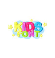 kids font bright glossy colorful logo vector image vector image